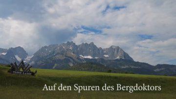 Auf Den Spuren Des Bergdoktors – Reisevorschau